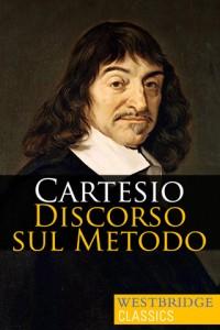 Cartesio - Discorso sul metodo
